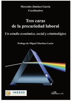TRES CARAS DE LA PRECARIEDAD LABORAL