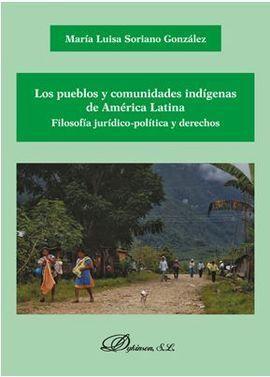 LOS PUEBLOS Y COMUNIDADES INDIGENAS DE AMERICA LATINA. FILOSOFIA