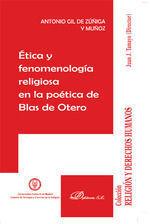 ETICA Y FENOMENOLOGIA EN LA POETICA DE BLAS DE OTERO