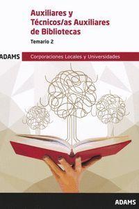 TEMARIO 2 AUXILIAR-TÉCNICO AUXILIAR BIBLIOTECAS