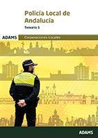TEMARIO 1 POLICÍA LOCAL DE ANDALUCÍA. CORPORACIONES LOCALES
