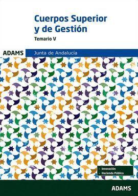 CUERPO SUPERIOR DE ADMINISTRADORES Y CUERPO DE GESTIÓN ADMINISTRATIVA, TEMARIO V