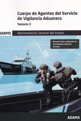 TEMARIO 3 CUERPO DE AGENTES DEL SERVICIO DE VIGILANCIA ADUANERA. ADMINISTRACIÓN