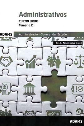ADMINISTRATIVOS ADMINISTRACION DEL ESTADO VOL II. TURNO LIBRE