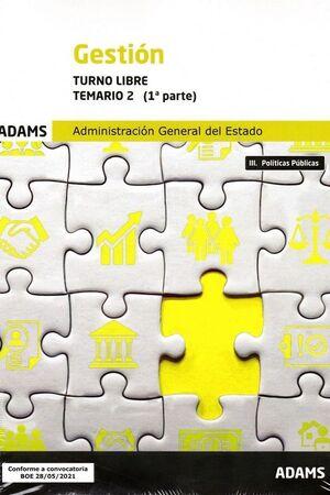 TEMARIO 2(1PARTE) GESTION TURNO LIBRE ADMINISTRACION GENERAL ESTADO