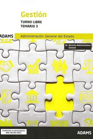 TEMARIO 3 GESTION TURNO LIBRE 2021 ADMON.GRAL.ESTADO