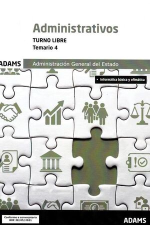 ADMINISTRATIVOS DE LA ADMINISTRACION GENERAL DEL ESTADO. TOMO 4