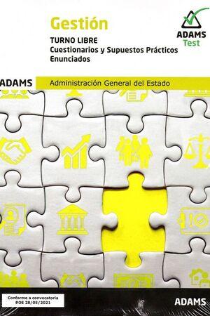 GESTION ( TURNO LIBRE) - CUESTIONARIOS Y SUPUESTOS PRACTICOS, ENUNCIADOS