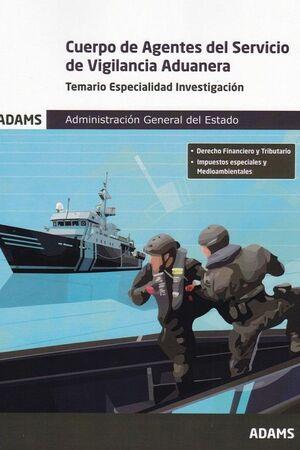 TEMARIO ESPECIALIDAD INVESTIGACIÓN CUERPO DE AGENTES DEL SERVICIO DE VIGILANCIA