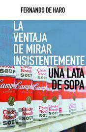 LA VENTAJA DE MIRAR INSISTENTEMENTE UNA LATA DE SOPA