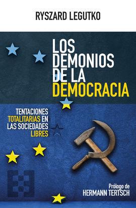 LOS DEMONIOS DE LA DEMOCRACIA