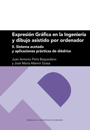 II. EXPRESION GRAFICA EN LA INGENIERIA Y DIBUJO ASISTIDO POR ORDENADOR. SISTEMA