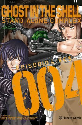 GHOST IN THE SHELL STAND ALONE COMPLEX Nº 04;05