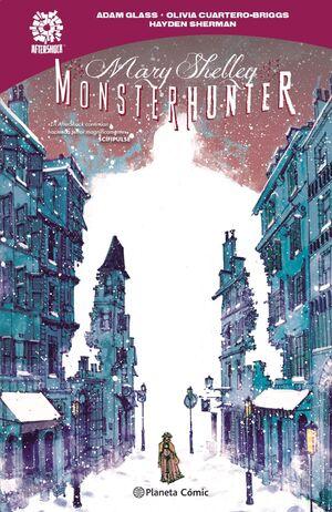 MARY SHELLEY: MONSTER HUNTER
