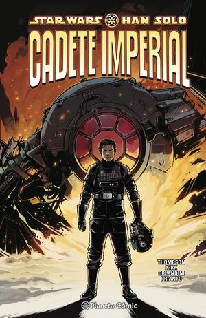 STAR WARS. HAN SOLO: CADETE IMPERIAL