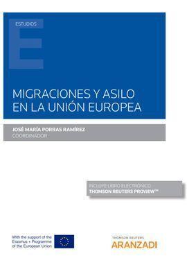 MIGRACIONES Y ASILO EN LA UNIÓN EUROPEA (PAPEL + E-BOOK)