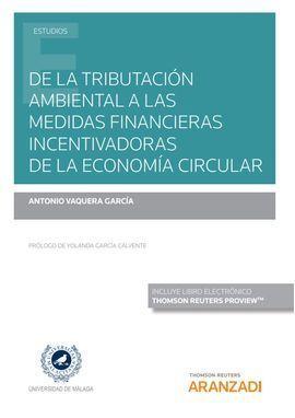 DE TRIBUTACION AMBIENTAL A MEDIDAS FINANCIERAS INCENTIVADOR