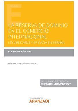 RESERVA DE DOMINIO EN EL CONTRATO INTERNACIONAL, LA. LEY APLICABL