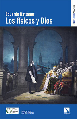 LOS FÍSICOS Y DIOS
