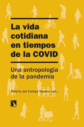 LA VIDA COTIDIANA EN TIEMPOS DE LA COVID