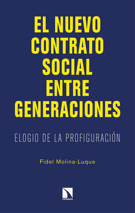 EL NUEVO CONTRATO SOCIAL ENTRE GENERACIONES