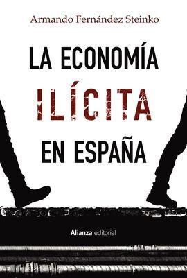 LA ECONOMÍA ILÍCITA EN ESPAÑA