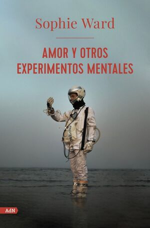 AMOR Y OTROS EXPERIMENTOS MENTALES (ADN)