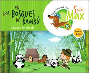 DESCUBRIENDO CON MAX. EN LOS BOSQUES DE BAMBU. CUIDANDO DEL PLANE
