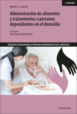 ADMINISTRACIÓN DE ALIMENTOS Y TRATAMIENTOS A PERSONAS DEPENDIENTES EN EL DOMICIL