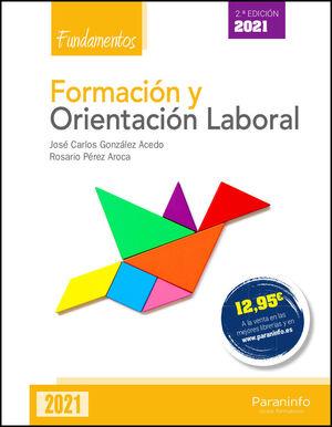 FORMACIÓN Y ORIENTACIÓN LABORAL. FUNDAMENTOS 2.ª ED. 2021