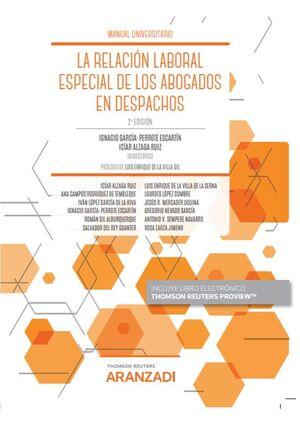 RELACION LABORAL ESPECIAL DE LOS ABOGADOS EN LOS DESPACHOS, LA