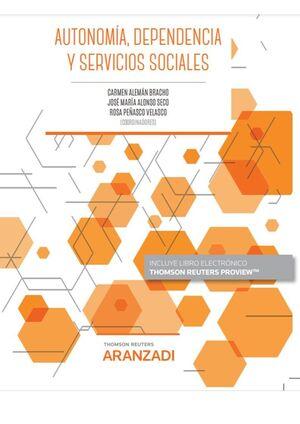AUTONOMÍA, DEPENDENCIA Y SERVICIOS SOCIALES (PAPEL + E-BOOK)