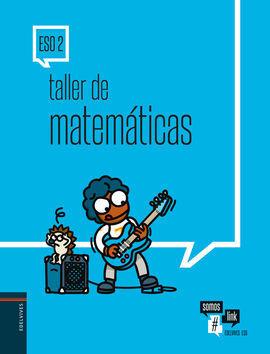 CUADERNO MATEMÁTICAS 2ºESO. TALLERES DE REFUERZO