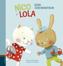 NICO Y LOLA ELIGE CON NOSOTROS