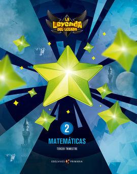 PROYECTO: LA LEYENDA DEL LEGADO. MATEMÁTICAS 2. TRIMESTRES