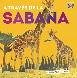 A TRAV�ES DE LA SABANA