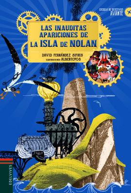 INAUDITAS APARICIONES DE LA ISLA DE NOLAN,LAS
