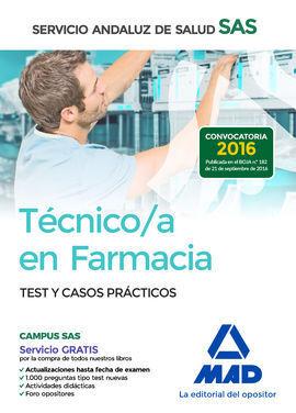 TÉCNICO EN FARMACIA DEL SERVICIO ANDALUZ DE SALUD. TEST Y CASOS PRÁCTICOS