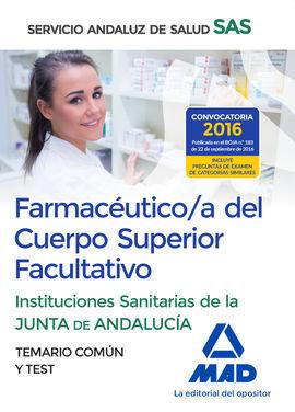 FARMACÉUTICO/A DEL  CUERPO SUPERIOR FACULTATIVO DE LAS INSTITUCIONES SANITARIAS