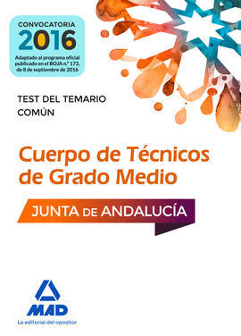CUERPOS DE TÉCNICOS DE GRADO MEDIO DE LA JUNTA DE ANDALUCÍA. TEST DEL TEMARIO CO