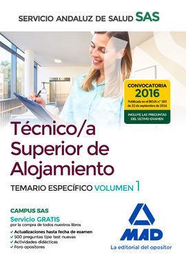TÉCNICO/A SUPERIOR DE ALOJAMIENTO DEL SERVICIO ANDALUZ DE SALUD. TEMARIO ESPECÍFICO, VOLUMEN 1
