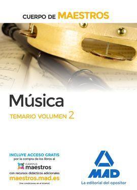 CUERPO DE MAESTROS MÚSICA. TEMARIO VOLUMEN 2