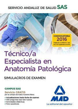TÉCNICO/A ESPECIALISTA EN ANATOMÍA PATOLÓGICA DEL SERVICIO ANDALUZ DE SALUD. SIM
