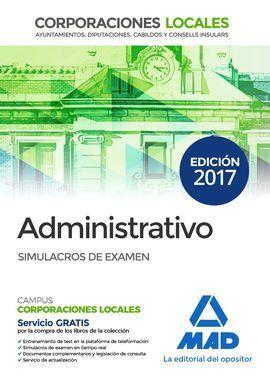 ADMINISTRATIVO - SIMULACROS DE EXÁMEN - CORPORACIONES LOCALES
