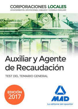 AUXILIARES Y AGENTES DE RECAUDACIÓN DE CORPORACIONES LOCALES. TEST DEL TEMARIO G