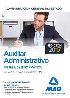 AUXILIAR ADMINISTRATIVO PRUEBA INFORMATICA OFFICE 2010