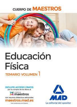 CUERPO DE MAESTROS EDUCACIÓN FÍSICA. TEMARIO VOLUMEN 1