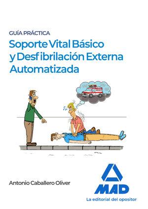 SOPORTE VITAL BÁSICO Y DESFIBRILACIÓN EXTERNA AUTOMATIZADA