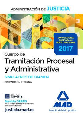 SIMULACROS DE EXAMEN CUERPO DE TRAMITACIÓN PROCESAL Y ADMINISTRATIVA (PROMOCIÓN