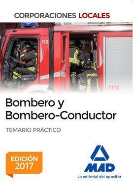 BOMBERO Y BOMBERO - CONDUCTOR TEMARIO PRÁCTICO